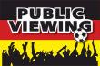 Gastronomie Public Viewing #Schild -167#- Fans