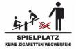 Keine Kippen wegwerfen #Schild -244#- Spielplatz
