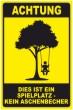Keine Kippen wegwerfen #Schild -245#- Spielplatz 2