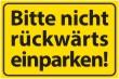 Nicht rückwärts einparken #Schild -571#- Gelb - Standard