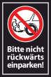 Nicht rückwärts einparken #Schild -575#- Gebotsschild