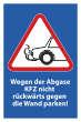 Nicht rückwärts einparken #Schild -578#- Wegen Abgase