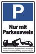 Parkverbot #Parken verboten Schild Schilder -31#- Nur mit Parkausweis