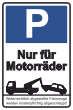 Parkverbot #Parken verboten Schild Schilder -35#- Nur für Motorräder