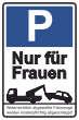 Parkverbot #Parken verboten Schild Schilder -36#- Nur für Frauen
