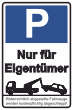 Parkverbot #Parken verboten Schild Schilder -37#- Nur für Eigentümer