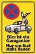 Parkverbot #Parken verboten Schild Schilder -51#- Dies ist ein Garagentor