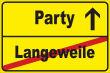 Party #Schild -221#- Party Stadtschild