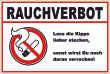 Rauchen verboten #Schild -92#- Lass die Kippe....