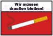 Rauchen verboten #Schild -94#- müssen draussen bleiben