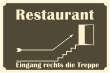 Restaurant #Schild -901#- Restaurant Treppe lechts I