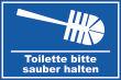 WC / Toiletten #Schild -116#- Bitte sauber halten