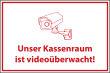 Videoüberwachung #Schild -66#- Kassenraum