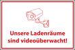 Videoüberwachung #Schild -67#- Landenräume