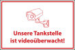 Videoüberwachung #Schild -70#- Tankstelle