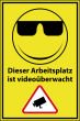 Videoüberwachung #Schild -74#- Arbeitsplatz