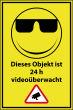 Videoüberwachung #Schild -75#- Objekt 24 h